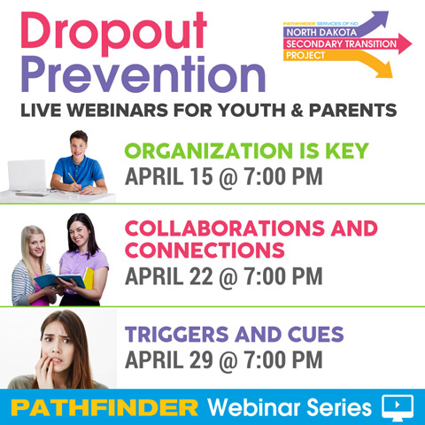 Dropout Prevention Live Webinars for Youth & Parents - Pathfinder Webinar Series