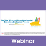 The Why, What and How of the Special Education Evaluation Process, Part 2