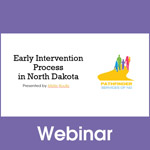 Early Intervention Process in North Dakota