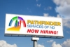 Pathfinder Services of ND - Now Hiring! on a billboard