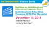 Building an Individualized Education Program (IEP) Part 2: Individualized Education Program (IEP): The Blueprint - Pathfinder Webinar Series