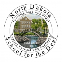 "North Dakota School for the Deaf - ""Looking Back with Pride"" ""Looking Forward with Confidence"" - Established 1890"