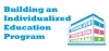 Building an Individualized Education Program (IEP) Webinar
