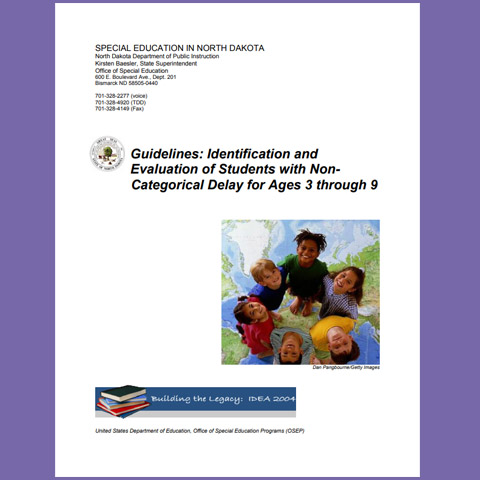Guidelines: Identification and Evaluation of Students with Non-Categorical Delay for Ages 3 through 9