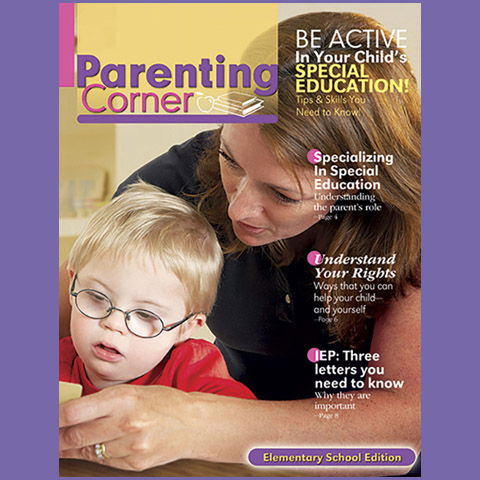 Parenting Corner - Be Active In Your Child's Special Education! (Elementary School Edition)