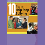10 Tips To Help Stop Bullying