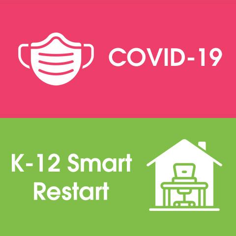 COVID-19/K-12 Smart Restart