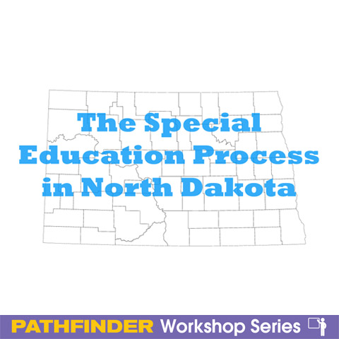 The Special Education Process in North Dakota